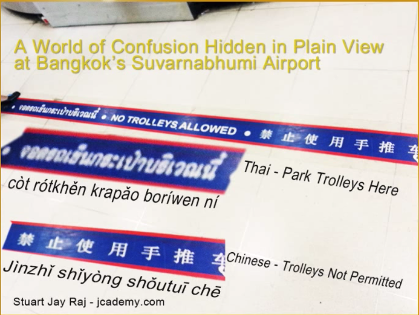 Chinese English Thai - Language Reveals Another World Hidden in Plain View - Same Sign Different Message