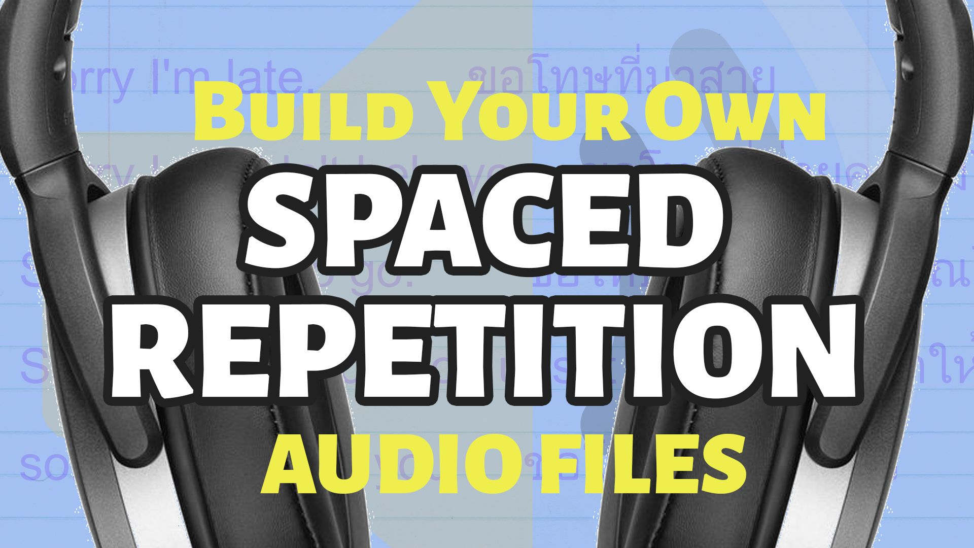 How to Make Your Own Audio Spaced Repetition Language Learning Files for Free