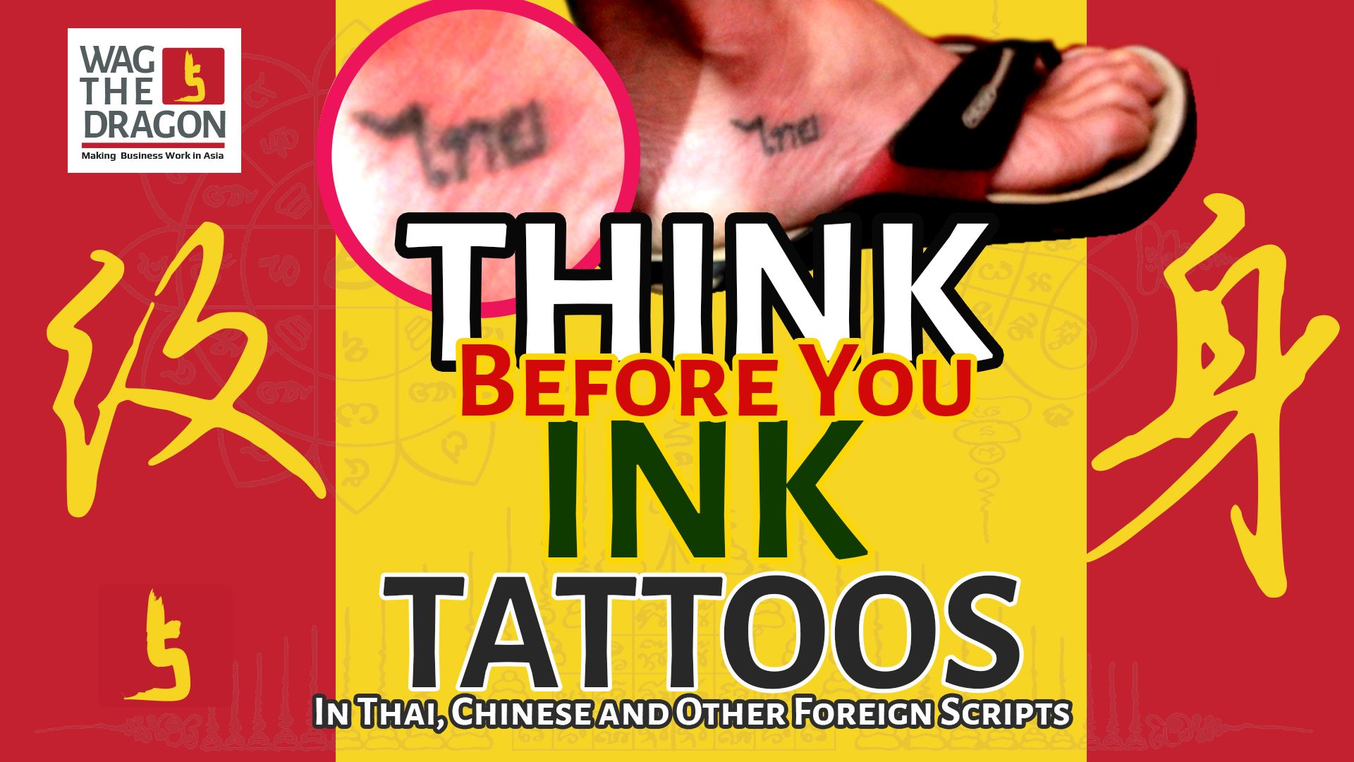 Danger in Getting Tattoos in Thai, Chinese, Arabic and other Foreign Scripts - Think Before you Ink