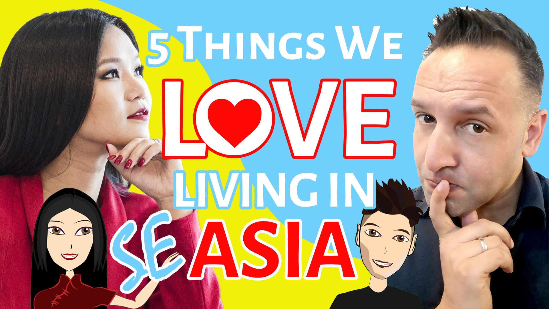 5 Things That will Blow You Away Living in SE Asia and Why We Love Living Here