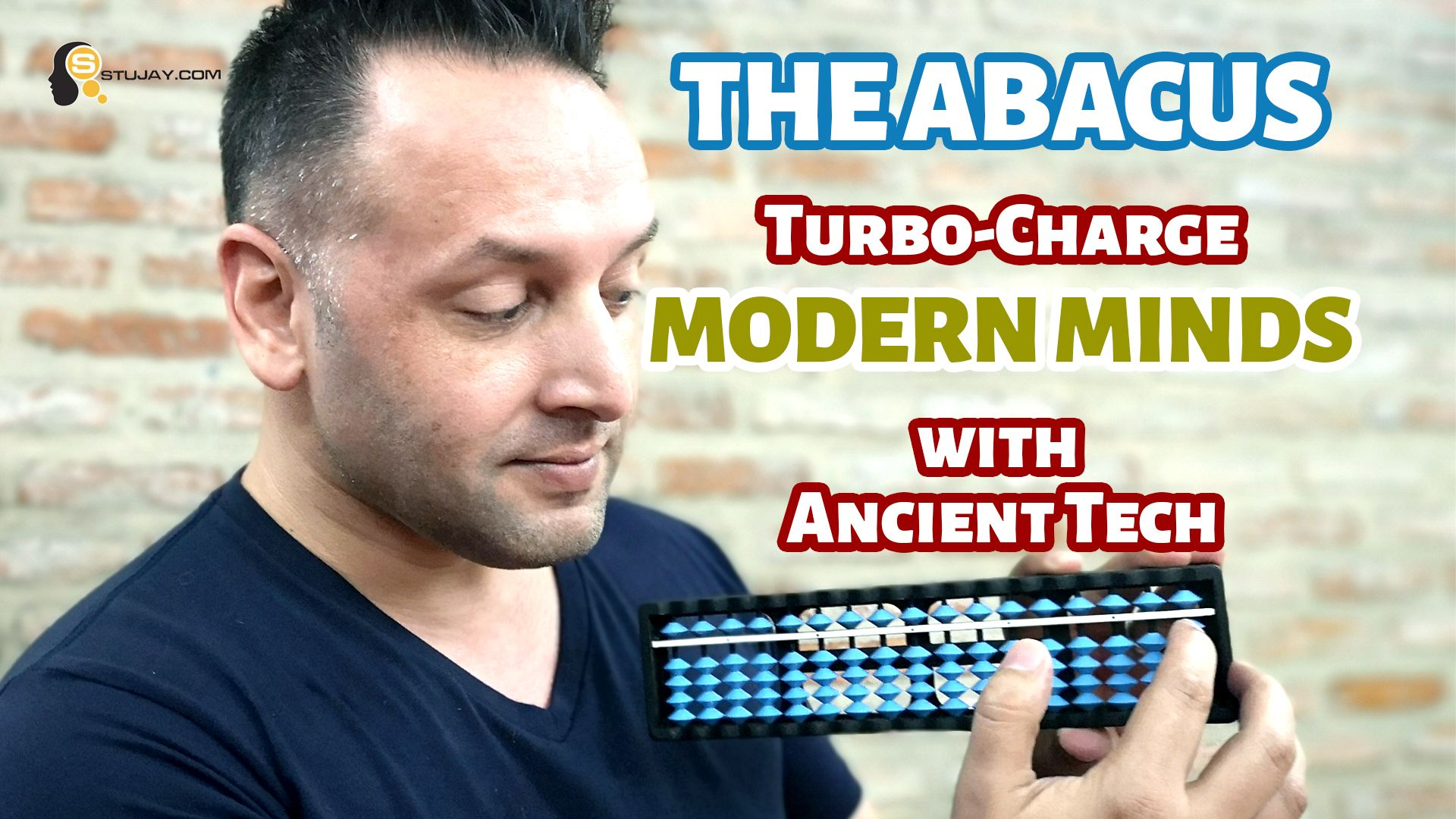 The Abacus - Turbo-charge Modern Brains With Ancient Tech